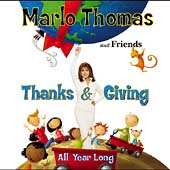 Marlo Thomas: Thanks & Giving All Year Long