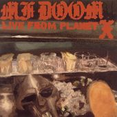 MF Doom: Live from Planet X