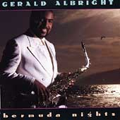 Gerald Albright: Bermuda Nights
