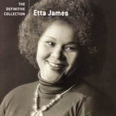 Etta James: The Definitive Collection