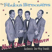 Fabulous Harmonaires: Next Door Heaven