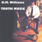 KM Williams: Truth Music