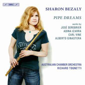 Pipe Dreams: Music for flute & orchestra by Jose Serebrier, Adina Izarra, Carl Vine, Ginastera / Sharon Bezaly, flute