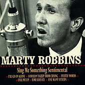 Marty Robbins: Sing Me Something Sentimental [Country Stars]