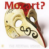 Mozart? / The Festival Winds