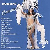 Various Artists: Caribbean Carnival: Soca Party, Vol. 5