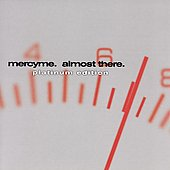 MercyMe: Almost There