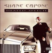 Shane Capone: Heated Speech [PA] *