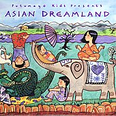 Various Artists: Putumayo Kids Presents: Asian Dreamland
