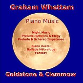 Graham Whettam: Piano Music / Goldstone, Clemmow