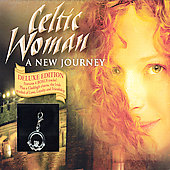 Celtic Woman: A New Journey [Deluxe Edition]