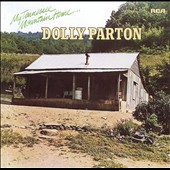 Dolly Parton: My Tennessee Mountain Home [Bonus Track] [Remaster]
