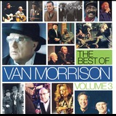 Van Morrison: The Best Of Vol. 3