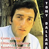Tony Dallara: Come Prima