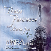 Praise Parisienne / Jean, National Lutheran Choir, et al