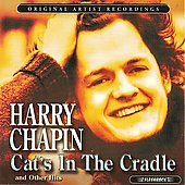 Harry Chapin: Cat's in the Cradle and Other Hits
