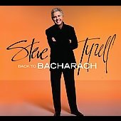 Steve Tyrell (Jazz Vocals): Back to Bacharach [Digipak]