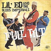 Lil' Ed & the Blues Imperials: Full Tilt