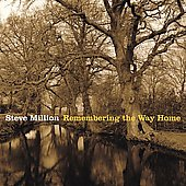 Steve Million: Remembering the Way Home *