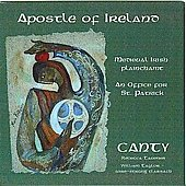 Apostle of Ireland - Medieval Irish Plainchant / Tavener, Taylor, Canty