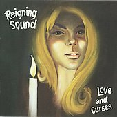The Reigning Sound: Love and Curses