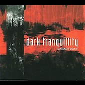 Dark Tranquillity: Damage Done [Deluxe Edition] [Bonus Tracks]