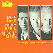 Tchaikovsky, Rachmaninov: Piano Trios / Lang Lang, Repin, Maisky
