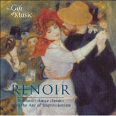 Renoir - Romantic Dance Classics from the Age of Impressionism