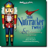 AniMelodies: The Nutcracker Tweet (and Other Tchaikovsky Favorites)