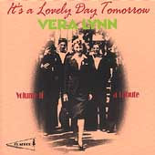 Vera Lynn: It's a Lovely Day Tomorrow