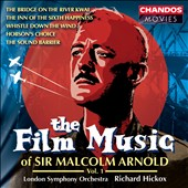 London Symphony Orchestra/Richard Hickox (Conductor): Film Music of Sir Malcolm Arnold, Vol. 1