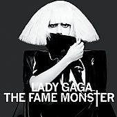 Lady Gaga: The Fame Monster [Deluxe Edition]