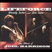 Tim Fain/Wendy Sutter: Lifeforce: The Music of Joel Harrison [Digipak]