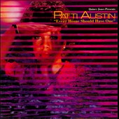Patti Austin: Every Home Should Have One