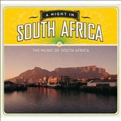Various Artists: A  Night in South Africa: The Music of South Africa