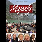Gloria Gaither/Homecoming Friends/Bill & Gloria Gaither & Their Homecoming Friends/Bill Gaither (Gospel): Majesty