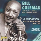 Bill Coleman (Trumpet): A Smooth One : Live In Manchester May 1967