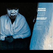 George Benson (Guitar): White Rabbit [Digipak]