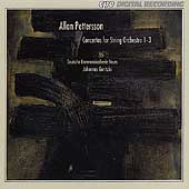Pettersson: Concertos for String Orchestra 1-3 / Goritzki