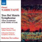 Onute Narbutaite: Three Marian Symphonies
