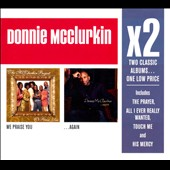 Donnie McClurkin/The McClurkin Project: We Praise You/...Again