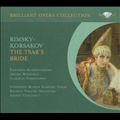 Rimsky-Korsakov: The Tsar's Bride / Bolshoi