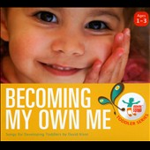 David Kisor: Becoming My Own Me: Songs For Developing Toddlers [Digipak]