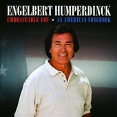 Engelbert Humperdinck (Vocal): Embraceable You