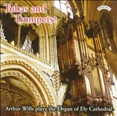 Tubas & Trumpets: Widor, Perry & Wills / Arthur Wills, organ