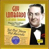 Guy Lombardo: Get Out Those Old Records: 1941-1950
