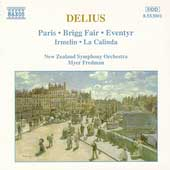 Delius: Paris, Brigg Fair, Eventyr, Irmelin, etc / Fredman