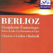 Berlioz: Symphonie Fantastique, Romeo et Juliette, Faust