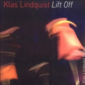 Klas Lindquist: Lift Off *