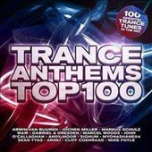 Various Artists: Trance Anthems Top 100
